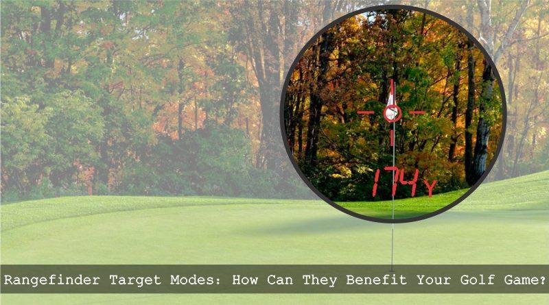 Golf Rangefinder Target Modes