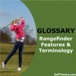 Glossary of Rangefinder features and terminology.